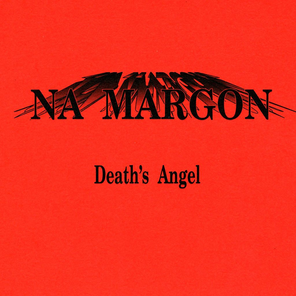 Na Margon - Death's angel