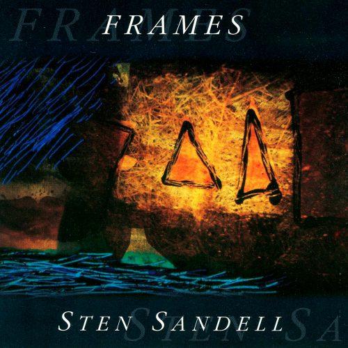 Sten Sandell - Frames