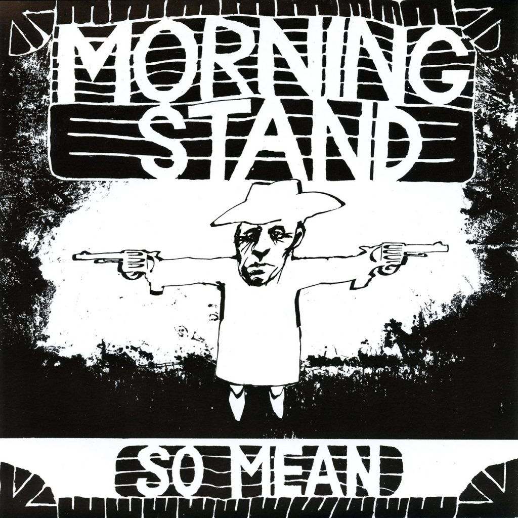 Morning Stand - So Mean / No angel