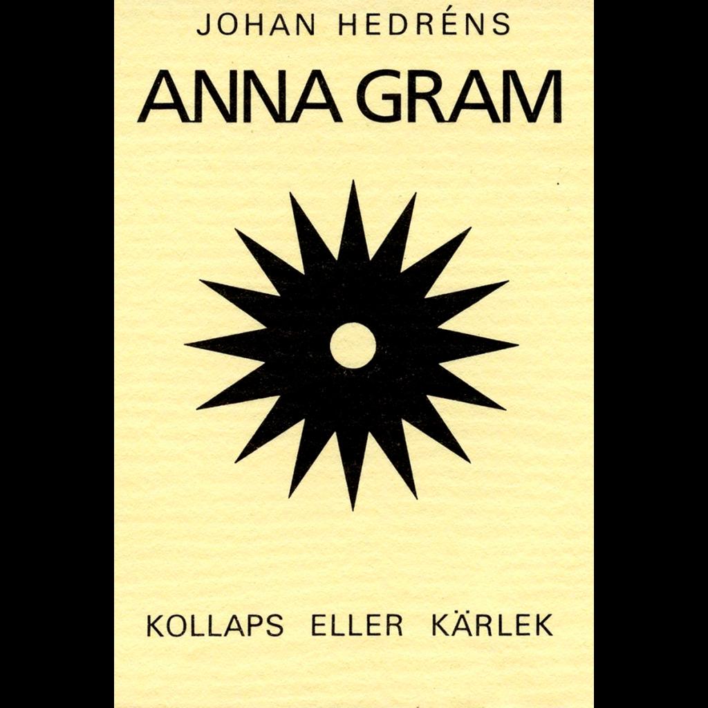 Johan Hedréns Anna Gram - Kollaps eller kärlek